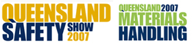 Queensland Safety Show / Queensland Materials Handling 2007